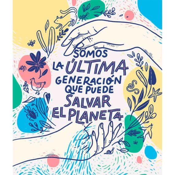 Portada Libros Somos la última generación que puede salvar el planeta