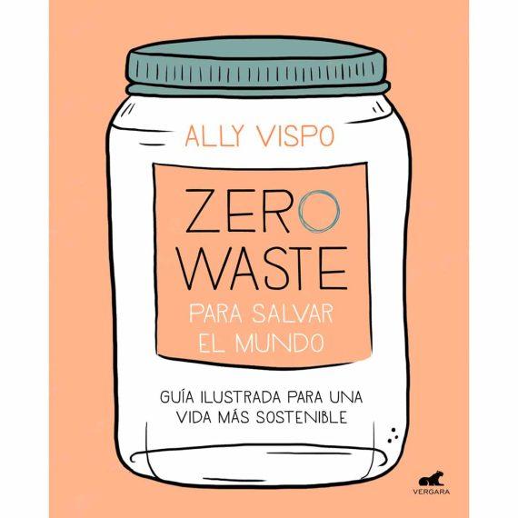 Portada Zero Waste para salvar el mundo